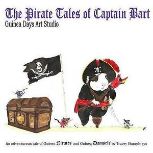 The Pirate Tales of Captain Bart: Guinea Days Art Studio by Humphreys, Tracey