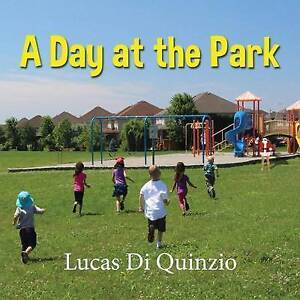 A Day at the Park by Di Quinzio, Lucas -Paperback