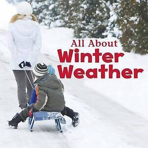All about Winter Weather by Clay, Kathryn -Paperback