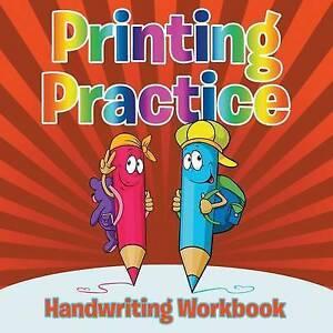 Printing Practice Handwriting Workbook by Publishing LLC, Speedy -Paperback