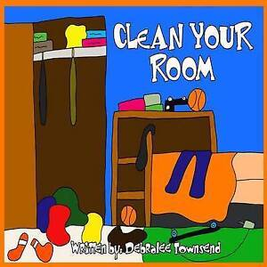 Clean Your Room by Townsend, Debralee -Paperback