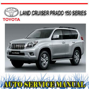 TOYOTA LAND CRUISER PRADO 150 SERIES 2009-2013 WORKSHOP REPAIR MANUAL ~ DVD