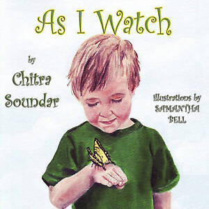 As I Watch by Soundar, Chitra