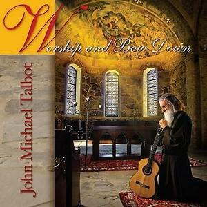 John Michael Talbot: Worship and Bow Down (2011)