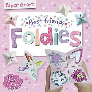 Paper Craft Foldies: Best Friends '