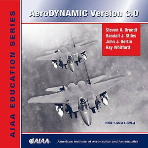 NEW AeroDYNAMIC 3.0 (Aiaa Education Series) by S. Brandt