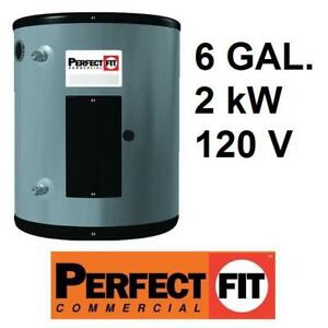 NEW*PERFECT FIT 6 GAL. WATER HEATER - 127587904 - 6 GALLON 120V 2 kW COMMERCIAL POINT OF USE HEATERS ELECTRIC PLUMBIN...