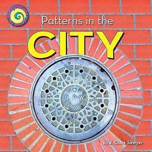 Patterns in the City by Clark Sawyer, J. -Hcover
