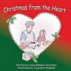 Christmas from the Heart By Kerschner, Linda Milanese -Paperback