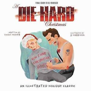 Die Hard Christmas by Doogie Horner Hardback 2017 - Norwich, United Kingdom - Die Hard Christmas by Doogie Horner Hardback 2017 - Norwich, United Kingdom