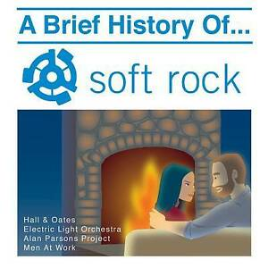 A Brief History of Soft Rock