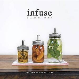 NEW Infuse Oil Spirit Water (9780804186766)