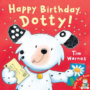 Good, Happy Birthday, Dotty!, Warnes, Tim, Book