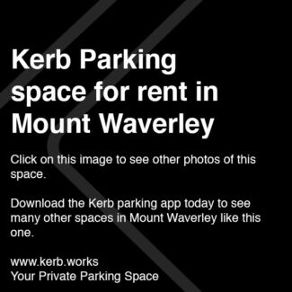 Kerb Parking Space - MOUNT WAVERLEY $5/day