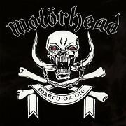Motörhead March or Die