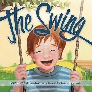 The Swing By Stevenson, Robert Louis -Paperback