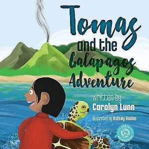 Tomas and the Galapagos Adventure By Lunn, Carolyn -Hcover