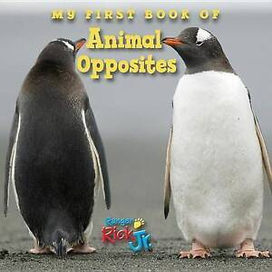 My First Book of Animal Opposites by National Wildlife Federation