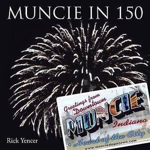 NEW Muncie in 150 by Rick Yencer