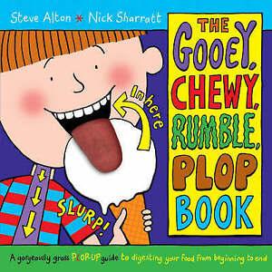 Sharratt, Steve Alton & Nick, The Gooey, Chewy, Rumble, Plop Book, Very Good Boo