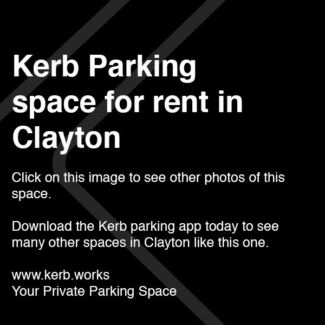 Kerb Parking Space - CLAYTON $6/day