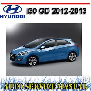 HYUNDAI i30 GD 2012-2013 WORKSHOP REPAIR SERVICE MANUAL ~ DVD
