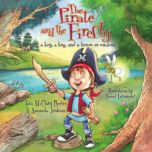 The Pirate Firefly Boy Bug Lesson in Wisdom By Jenkins Amanda -Hcover