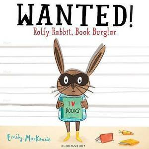 Wanted Ralfy Rabbit Book Burglar by Emily MacKenzie Paperback 2014 - cumbernauld, North Lanarkshire, United Kingdom - Wanted Ralfy Rabbit Book Burglar by Emily MacKenzie Paperback 2014 - cumbernauld, North Lanarkshire, United Kingdom