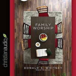 Family Worship: In the Bible, in History & in Your Home CD-AUDIO