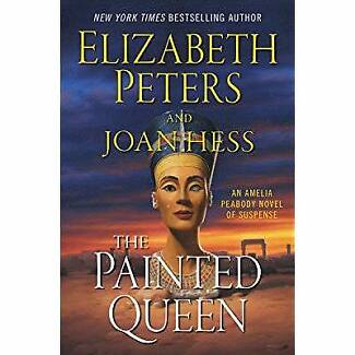 THE PAINTED QUEEN: AN AMELIA PEABODY NOVEL OF SUSPENSE WRITTEN BY