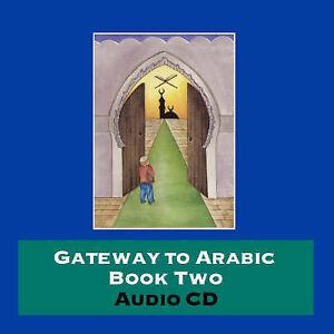 Gateway to Arabic: Bk. 2, Imran Hamza Alawiye