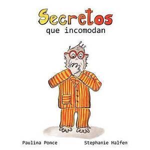 Secretos Que Incomodan by Paulina Ponce (Paperback / softback, 2010)