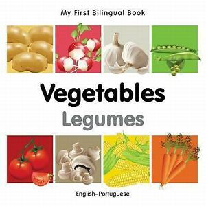 My First Bilingual Book-Vegetables (English-Portuguese) von Milet Publishing...