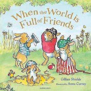 When-the-World-is-Full-of-Friends-by-Gillian-Shields-Paperback-2017