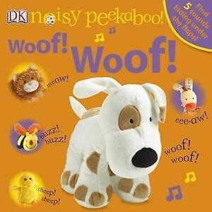 Noisy Peekaboo Woof! Woof! by Dk Board Books Book (English)