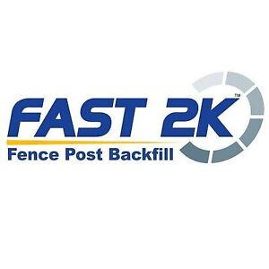 FAST 2K- FENCE POST BACKFILL