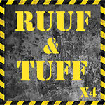 Ruuf & Tuff x4