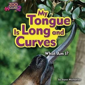 My Tongue Is Long and Curves (Okapi) by Markovics, Joyce -Hcover