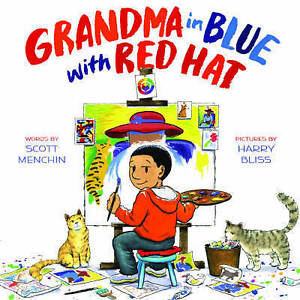 Grandma in Blue with Red Hat By Menchin, Scott -Hcover