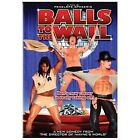 Balls to the Wall (DVD, 2014)