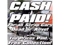 SCRAP CARS & VANS AND MOT FAILURES BOUGHT FOR ££££££££££££££