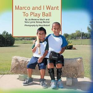 Marco I Want Play Ball True Story Inclusion Self-Determination by Mach Jo