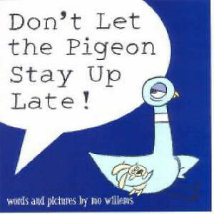 Don't Let the Pigeon Stay Up Late! by Mo Willems (Paperback, 2007)