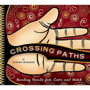 Crossing Paths by Vernon Mahabal