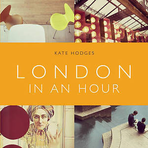 London in an Hour, Kate Hodges