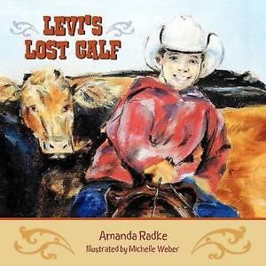 NEW Levi's Lost Calf by Amanda Radke