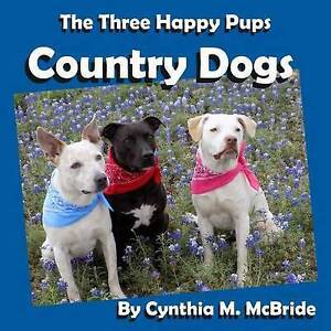 Country Dogs by McBride, Cynthia M. -Paperback