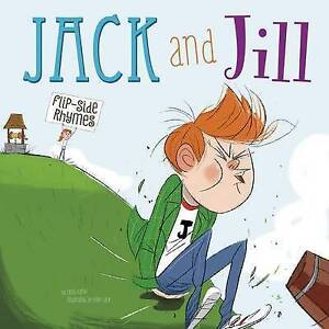 Jack and Jill Flip-Side Rhymes by Harbo, Christopher -Hcover