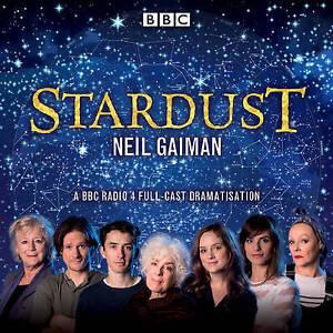 STARDUST BY NEIL GAIMAN AUDIO BOOK ON CD - NEW AND SEALED - BBC RADIO 4 DRAMA