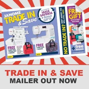 "Janome ""Trade in and Save"" Sale now on Boondall Brisbane North East Preview"